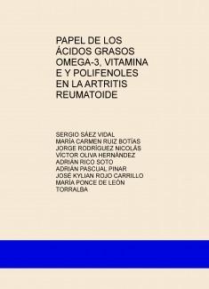 PAPEL DE LOS ÁCIDOS GRASOS OMEGA-3, VITAMINA E Y POLIFENOLES EN LA ARTRITIS REUMATOIDE