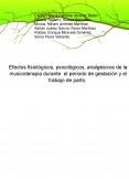 Efectos fisiológicos, psicológicos, analgésicos de la musicoterapia durante  el periodo de gestación y el trabajo de parto.