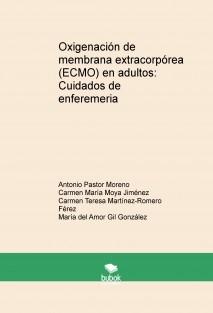 Oxigenación de membrana extracorpórea (ECMO) en adultos: Cuidados de enfermería