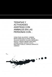 TERAPIAS Y ACTIVIDADES ASISTIDAS CON ANIMALES EN LAS PERSONAS CON DEMENCIA. PERROS, ROBOTS TERAPÉUTICOS Y/O PELUCHES Y JUGUETES.