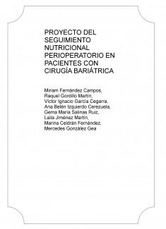 PROYECTO DEL SEGUIMIENTO NUTRICIONAL PERIOPERATORIO EN PACIENTES CON CIRUGÍA BARIÁTRICA