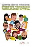 Conectar negocio y personas: experiencias y tendencias en comunicación interna