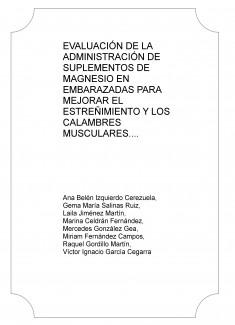 EVALUACIÓN DE LA ADMINISTRACIÓN DE SUPLEMENTOS DE MAGNESIO EN EMBARAZADAS PARA MEJORAR EL ESTREÑIMIENTO Y LOS CALAMBRES MUSCULARES