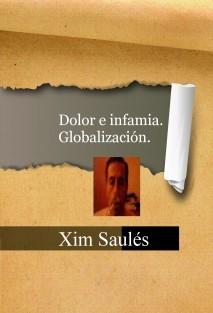 Dolor e infamia. Globalización