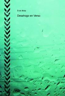 Desahogo en Verso