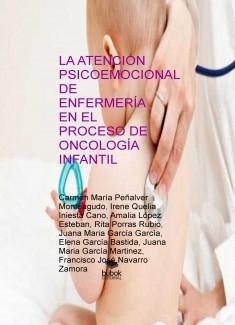 LA ATENCIÓN PSICOEMOCIONAL DE ENFERMERÍA EN EL PROCESO DE ONCOLOGÍA INFANTIL
