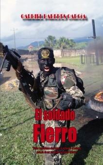 """""""EL SOLDADO FIERRO"""""""