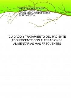 CUIDADO Y TRATAMIENTO DEL PACIENTE ADOLESCENTE CON ALTERACIONES ALIMENTARIAS MÁS FRECUENTES