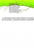 La información sobre la salud infantil en los medios de comunicación, ¿educación sanitaria o publicidad?