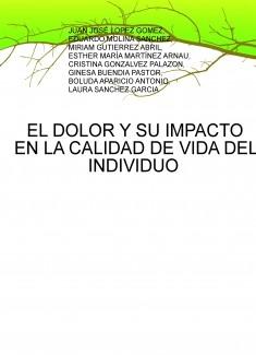 EL DOLOR Y SU IMPACTO EN LA CALIDAD DE VIDA DEL INDIVIDUO