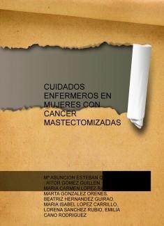 CUIDADOS ENFERMEROS EN MUJERES CON CANCER MASTECTOMIZADAS