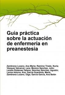Guia práctica sobre la actuación de enfermería en preanestesia