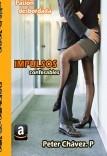 Impulsos Confesables-- 2da parte- Trilogía ''Impulsos Incontrolables