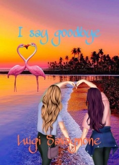 I say goodbye