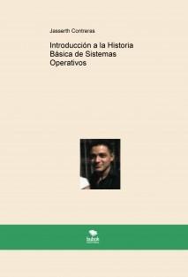 Introducción a la Historia Básica de Sistemas Operativos