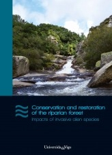 Conservation and restoration of the riparian forest. Impacts of invasive alien species
