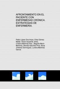 AFRONTAMIENTO EN EL PACIENTE CON ENFERMEDAD CRÓNICA. ESTRATEGIAS DE ENFERMERÍA.