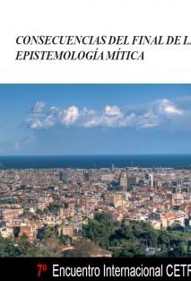 CONSECUENCIAS DEL FINAL DE LA EPISTEMOLOGÍA MÍTICA