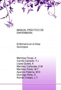 MANUAL PRÁCTICO DE ENFERMERÍA: Enfermería en el Área Quirúrgica