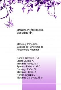 MANUAL PRÁCTICO DE ENFERMERÍA: Manejo y Principios Básicos del Síndrome de Abstinencia Neonatal