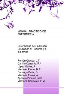 MANUAL PRÁCTICO DE ENFERMERÍA: Enfermedad de Parkinson. Educación al Paciente y a la Familia
