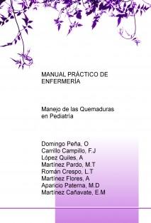 MANUAL PRÁCTICO DE ENFERMERÍA: Manejo de las Quemaduras en Pediatría