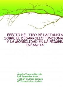 EFECTO DEL TIPO DE LACTANCIA SOBRE EL DESARROLLO FUNCIONAL Y LA MORBILIDAD EN LA PRIMERA INFANCIA