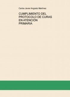 CUMPLIMIENTO DEL PROTOCOLO DE CURAS EN ATENCIÓN PRIMARIA