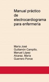 Manual práctico de electrocardiograma para enfermería