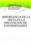IMPORTANCIA DE LA DIETA EN LA PREVENCION DE ENFERMEDADES