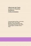 Infecciones del Tracto Urinario en Pacientes Geriátricos Institucionalizados