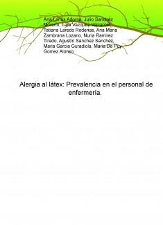 Alergia al látex: Prevalencia en el personal de enfermería.