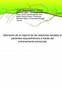 Valoración de la mejoría de las relaciones sociales en pacientes esquizofrénicos a través del entrenamiento emocional