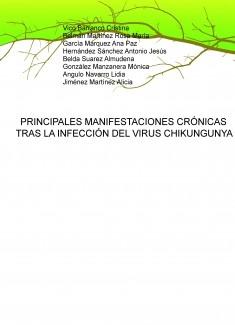 PRINCIPALES MANIFESTACIONES CRÓNICAS TRAS LA INFECCIÓN DEL VIRUS CHIKUNGUNYA