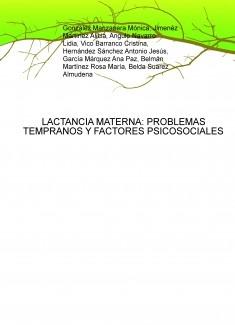 LACTANCIA MATERNA: PROBLEMAS TEMPRANOS Y FACTORES PSICOSOCIALES