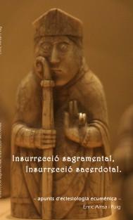 Insurrecció sagramental, Insurrecció sacerdotal