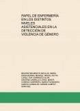 Papel de enfermería en los distintos niveles asistenciales en la detección de Violencia de Género