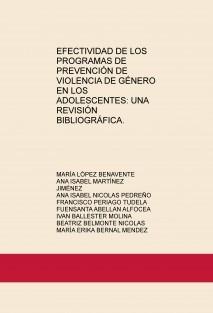 EFECTIVIDAD DE LOS PROGRAMAS DE PREVENCIÓN DE VIOLENCIA DE GÉNERO EN LOS ADOLESCENTES: UNA REVISIÓN BIBLIOGRÁFICA.