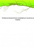 Tendencia temporal de la mortalidad por leucemia en España
