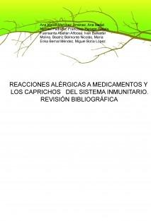 REACCIONES ALÉRGICAS A MEDICAMENTOS Y LOS CAPRICHOS DEL SISTEMA INMUNITARIO. REVISIÓN BIBLIOGRÁFICA