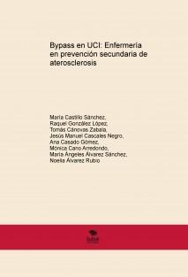 Bypass en UCI: Enfermería en prevención secundaria de aterosclerosis