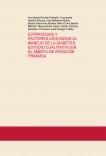 ESTRATEGIAS Y FACTORES ASOCIADOS AL MANEJO DE LA DIABETES: ESTUDIO CUALITATIVO EN EL ÁMBITO DE ATENCIÓN PRIMARIA