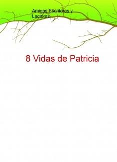 Ocho Vidas de Patricia
