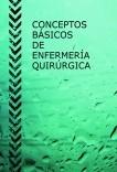 CONCEPTOS BÁSICOS DE ENFERMERÍA QUIRÚRGICA