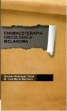 FARMACOTERAPIA ONCOLOGICA: MELANOMA