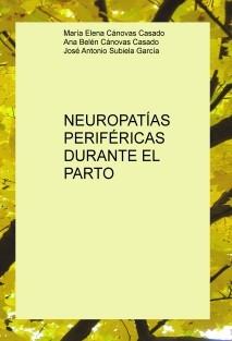 NEUROPATÍAS PERIFÉRICAS DURANTE EL PARTO