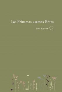 Las princesas usamos botas.
