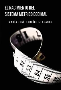 EL SISTEMA MÉTRICO DECIMAL