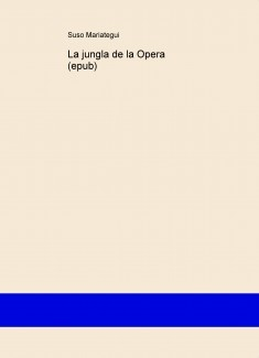 La jungla de la Opera (epub)