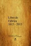 Libro de Fábrica 1615 - 2015